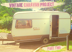 Vintage Caravan Project – Part Two thumbnail