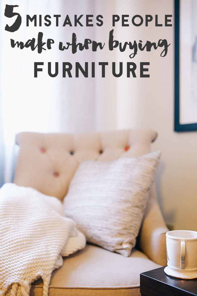 5-mistakes-people-make-when-buynig-furniture